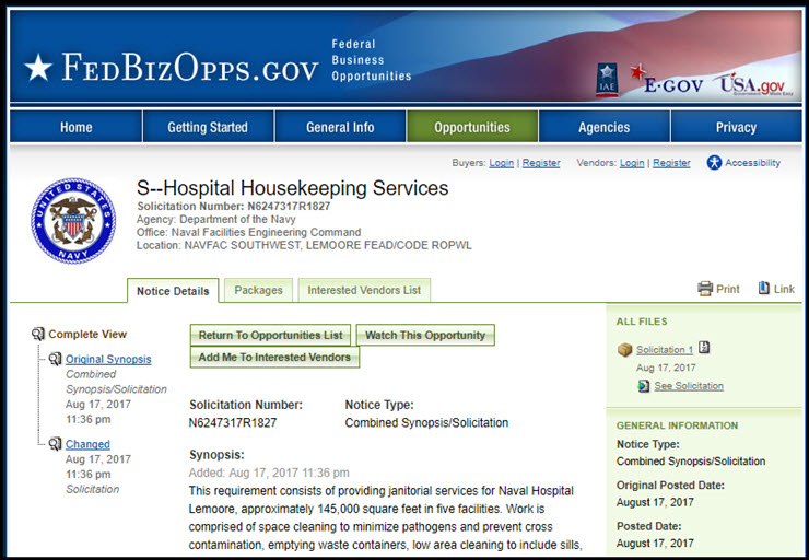 "The final solicitation released a month later as ""Hospital Housekeeping Services,"" with a new solicitation number: N6247317R1827 (FBO.gov)"